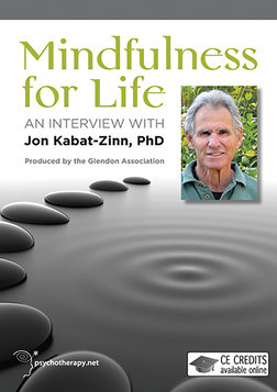 Mindfulness for Life - An Interview with Jon Kabat-Zinn