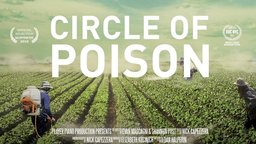 Circle of Poison - Toxic American-Made Pesticides Sold Overseas